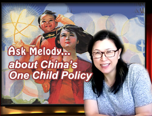 ASK MELODY- about China's One Child Policy
